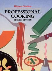 Professional Cooking 2nd edition 9780471838487 0471838489