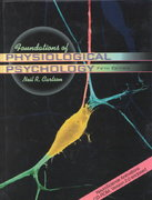 Foundations of Physiological Psychology 5th edition 9780205334353 0205334350
