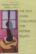 The East Asian Challenge for Human Rights 1st Edition 9780521645362 0521645360