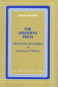 The Dissident Press 1st Edition 9780803920873 0803920873