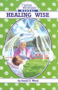 Healing Wise 1st Edition 9780961462024 0961462027