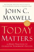 Today Matters 1st Edition 9780446529587 0446529583
