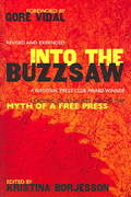 Into The Buzzsaw 2nd Edition 9781591022305 1591022304