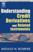 Understanding Credit Derivatives and Related Instruments 2nd Edition 9780128004906 0128004908