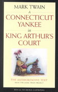 A Connecticut Yankee in King Arthur's Court 2nd edition 9780520235762 0520235762