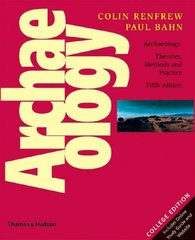 Archaeology 5th Edition 9780500287132 0500287139