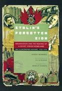 Stalin's Forgotten Zion 1st edition 9780520209909 0520209907