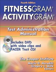 Fitnessgram/Activitygram Test Administration Manual 4th Edition 9780736068567 0736068562