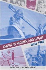 American Women and Flight since 1940 1st Edition 9780813190730 0813190738