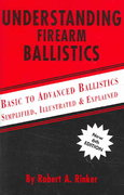 Understanding Firearm Ballistics 6th edition 9780964559851 0964559854