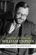 Selected Letters of William Empson 0 9780199286843 0199286841