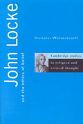 John Locke and the Ethics of Belief 0 9780521559096 052155909X