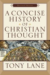 A Concise History of Christian Thought 1st Edition 9780801031595 0801031591