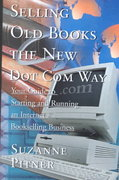 Selling Old Books the New Dot Com Way 0 9780595095612 0595095615