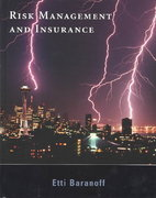 Risk Management and Insurance 1st edition 9780471270874 0471270873