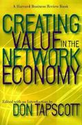 Creating Value in the Network Economy 0 9780875849119 0875849113