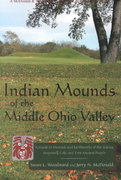 Indian Mounds of the Middle Ohio Valley 2nd Edition 9780939923724 0939923726