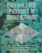 Materials and Processes in Manufacturing 8th edition 9780023286216 0023286210