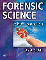 Forensic Science 1st edition 9780849346316 0849346312