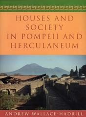 Houses and Society in Pompeii and Herculaneum 1st Edition 9780691029092 0691029091