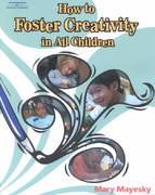 How to Foster Creativity In All Children 1st Edition 9781401897833 1401897835