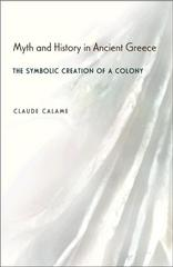 Myth and History in Ancient Greece 0 9780691114583 0691114587