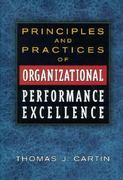 Principles and Practices of Organizational Performance Excellence 2nd Edition 9780873894289 0873894286