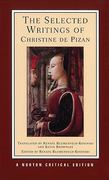 The Selected Writings of Christine de Pizan 1st Edition 9780393970104 0393970108