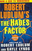 Robert Ludlum's The Hades Factor 1st edition 9780312941420 0312941420