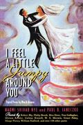 I Feel a Little Jumpy Around You 1st Edition 9780689813412 0689813414
