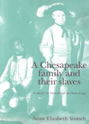 A Chesapeake Family and Their Slaves 0 9780521467308 0521467306