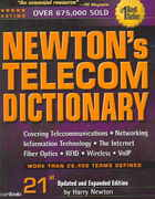 Newton's Telecom Dictionary 21st edition 9781578203154 1578203155