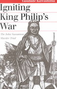 Igniting King Philip's War 0 9780700610938 0700610936
