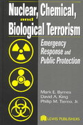 Nuclear, Chemical, and Biological Terrorism 1st edition 9781566706513 1566706513