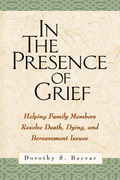 In the Presence of Grief 1st edition 9781572309371 1572309377