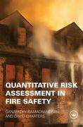 Quantitative Risk Assessment in Fire Safety 1st Edition 9781135818395 1135818398