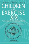Children and Exercise XIX 0 9780419221005 041922100X