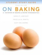Study Guide for On Baking 3rd Edition 9780132373050 013237305X