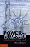 Power and Willpower in the American Future 1st Edition 9780521281270 052128127X