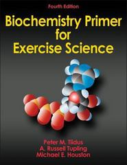 Biochemistry Primer for Exercise Science-4th Edition 4th edition 9780736096058 0736096051