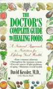 The Doctor's Complete Guide to Healing Foods 0 9780425152959 0425152952