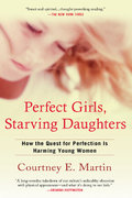 Perfect Girls, Starving Daughters 0 9780425223369 0425223361