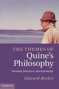The Themes of Quine's Philosophy 1st edition 9781107015234 1107015235
