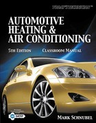 Today's Technician: Automotive Heating & Air Conditioning Classroom Manual 5th Edition 9781133017431 1133017436