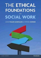 The Ethical Foundations of Social Work 1st Edition 9781317862406 1317862406
