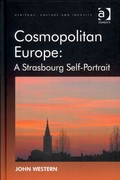 Cosmopolitan Europe: A Strasbourg Self-Portrait 1st Edition 9781317159100 1317159101