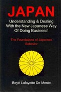 JAPAN: Understanding and Dealing with the New Japanese Way of Doing Business 0 9781469986166 1469986167