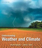 Understanding Weather and Climate Plus NEW MyMeteorologyLab -- Access Card Package 6th Edition 9780321833594 0321833597