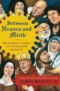 Between Heaven and Mirth 1st Edition 9780062024251 0062024256