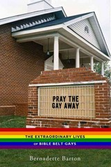Pray the Gay Away 1st Edition 9780814786376 0814786375